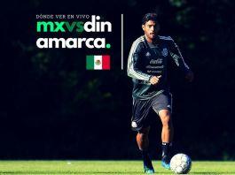 Ver en vivo México vs Dinamarca 2018