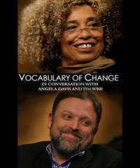 Angela Davis and Tim Wise: Capitalism, Privatization and Hope