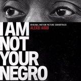 I Am Not Your Negro: James Baldwin