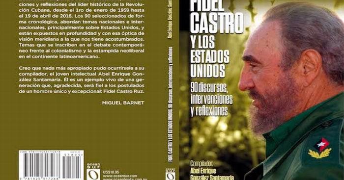 Publican en Cuba reflexiones de Fidel Castro sobre Estados Unidos