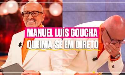 Manuel Luís Goucha queima-se em direto