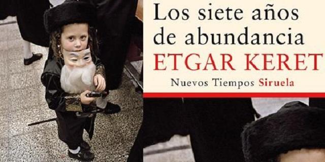 """""""Los siete años de abundancia"""" de Etgar Keret, con Elena García-Aranda y Ana Laura Álvarez"""