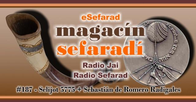 Selijot 5775 + Sebastián de Romero Radigales