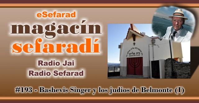 Bashevis Singer y los judíos de Belmonte (I)