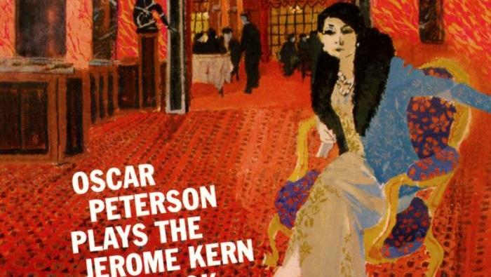 Jerome Kern (III): en manos de Oscar Peterson
