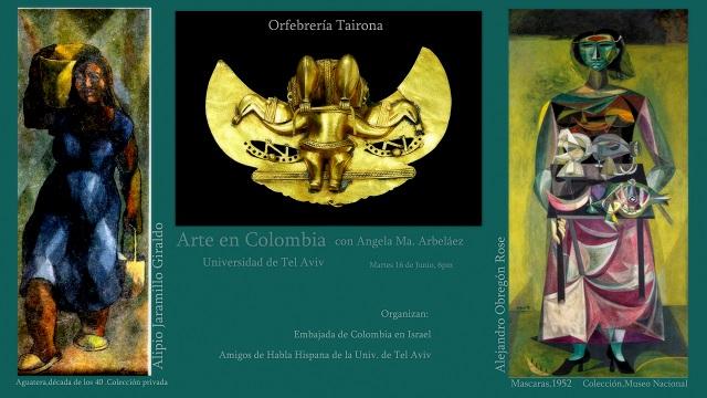 Camino al Sur: Mitzpé Ramón, Navdat – Astronomía & arte colombiano en Tel Aviv. Alipio Jaramillo, Taironas y Alejandro Obregón