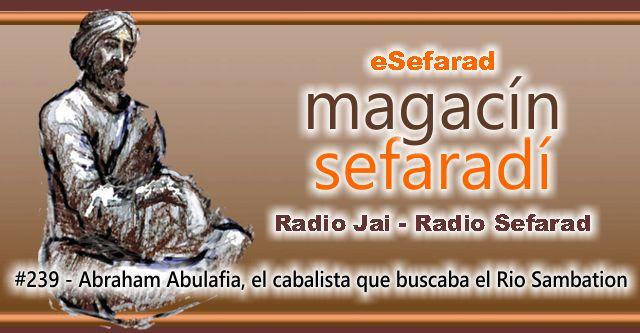 Abraham Abulafia, el cabalista que buscaba el Rio Sambatión