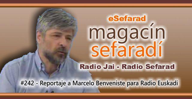 Reportaje a Marcelo Benveniste para Radio Euskadi