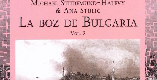 """""""La boz de Bulgaria"""". Vol II, de Michael Studemund-Halévy y Ana Stulic, con su editora Pilar Romeu"""