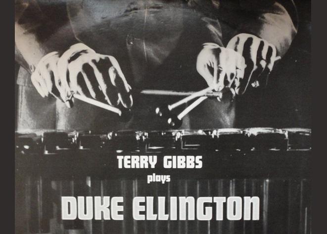 Terry Gibbs (II): un homenaje a Duke Ellington
