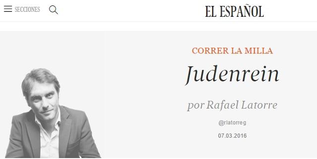 Lo antijudío se vuelve políticamente correcto en España, con Rafael Latorre
