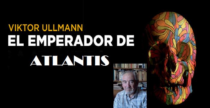 """""""El emperador de Atlantis"""" que yo conozco, con Jacobo Kaufmann"""