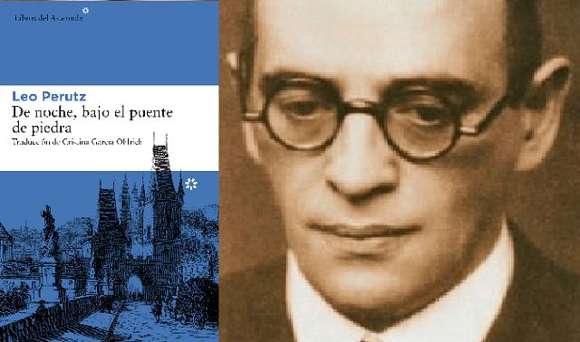 """""""De noche, bajo el puente de piedra"""" de Leo Perutz"""