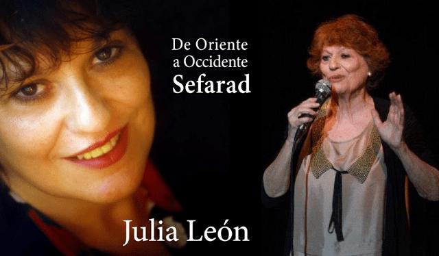 De Oriente a Occidente: Sefarad, lo último de Julia León