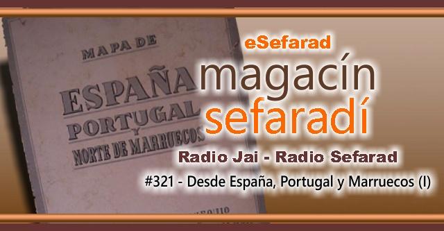 Desde España, Portugal y Marruecos (I)