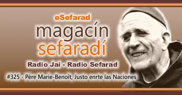 Père Marie-Benoît, Justo Entre las Naciones