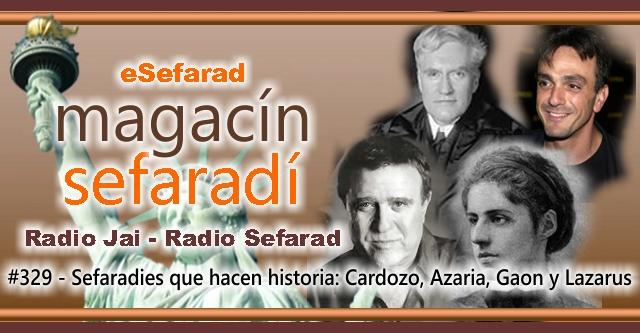 Sefardíes que hacen historia: Cardozo, Azaria, Gaon y Lazarus