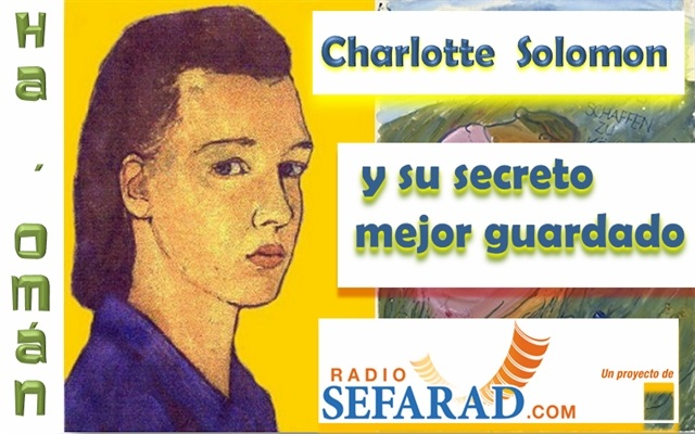 Charlotte Solomon y su terrible secreto