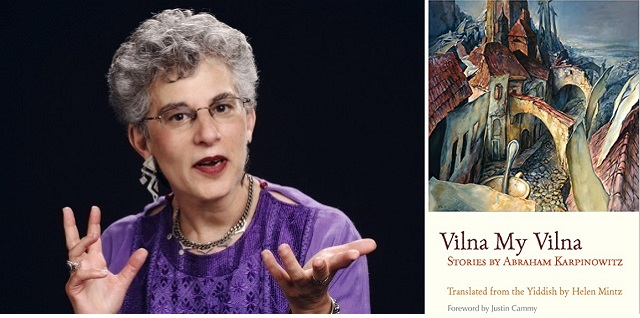 Abraham Karpinowitz's Vilna My Vilna, with Helen Mintz