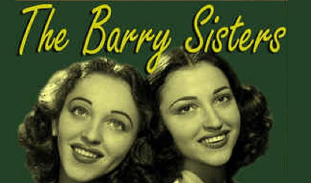 Barry Sisters y algo español