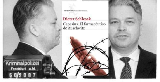 """""""Capesius, el farmaceútico de Auschwitz"""" de Dieter Schlesak"""