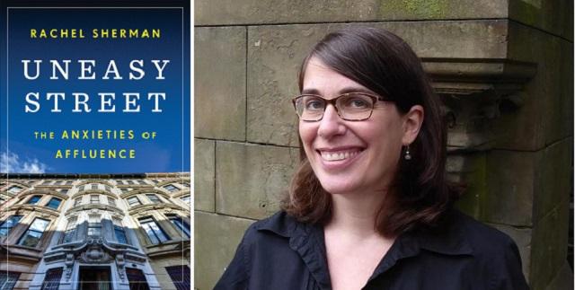 Rachel Sherman, Sociologist:  Being Affluent in New York