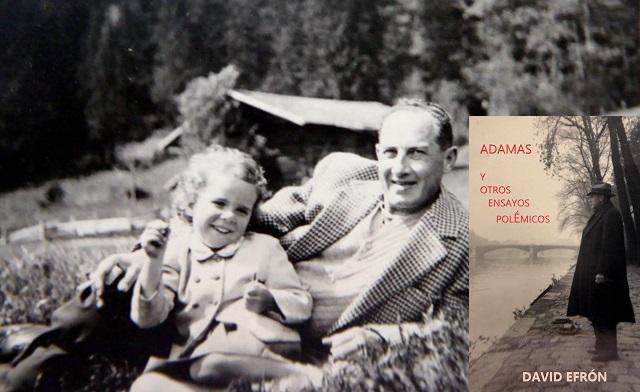 """""""Adamas y otros ensayos polémicos"""" de David Efrón, con Juan Gimeno"""