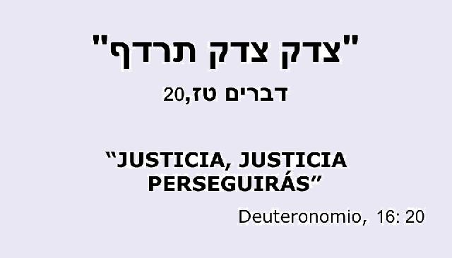 Shoftím, o la justicia constructiva