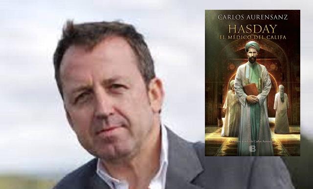 """""""Hasday. El médico del Califa"""", con su autor Carlos Aurensanz"""