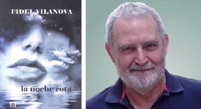 """""""La noche rota"""", con su autor Fidel Vilanova"""