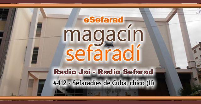Sefardíes de Cuba, chico (II)