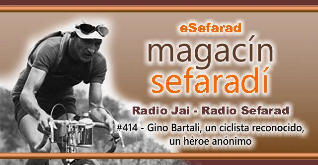 Gino Bartali, un ciclista reconocido, un héroe anónimo