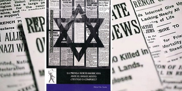 The American Press and the Holocaust: Witness or Accomplice? with Alicia Ors