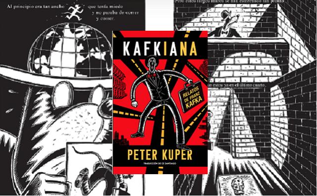 """Kafkiana"" Relatos de Franz Kafka, de Peter Kuper, con Ce Santiago"