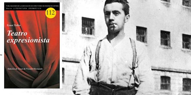 """""""Ernst Toller: Teatro expresionista"""", con Juan Antonio Hormigón"""