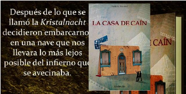 """""""La casa de Caín"""", con su autor Pablo Freinkel"""