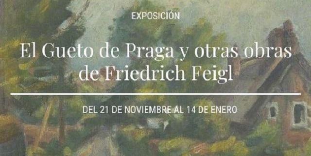 """""""El Gueto de Praga y otras obras de Friedrich Feigl"""""""