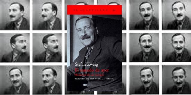 """""""El mundo de ayer. Memorias de un europeo"""", de Stefan Zweig"""