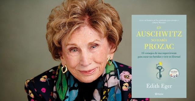 """""""En Auschwitz no había Prozac"""", de Edith Eger"""