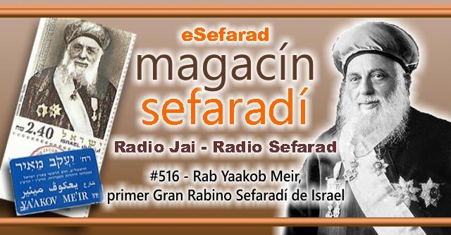 Rab Yaakob Meir, primer Gran Rabino Sefardí de Israel