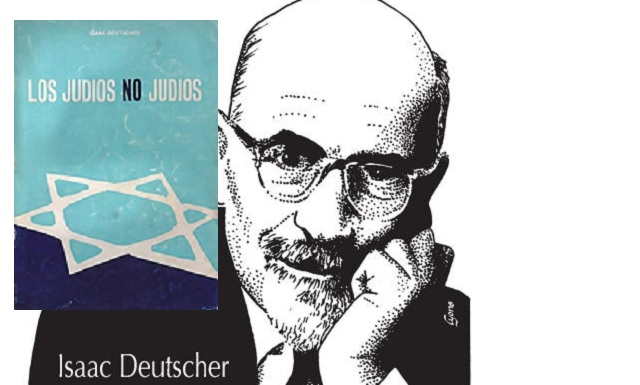 """""""Los judíos no judíos"""", de Isaac Deutscher"""
