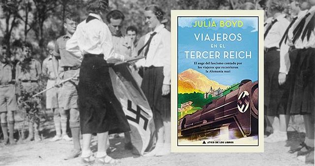 """""""Viajeros en el Tercer Reich"""", de Julia Boyd"""
