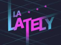 LA Lately (English)