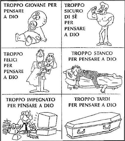 Vignetta. Troppo […] per pensare a Dio.