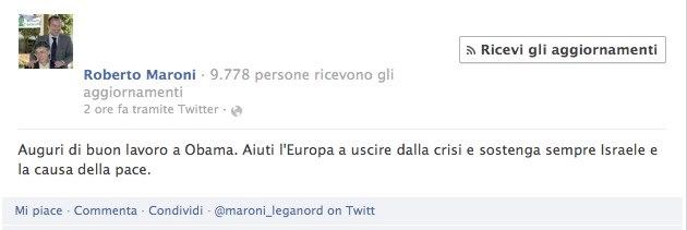 UNA RIGA DA LEGGERE. Roberto Maroni fa gli auguri ad Obama.