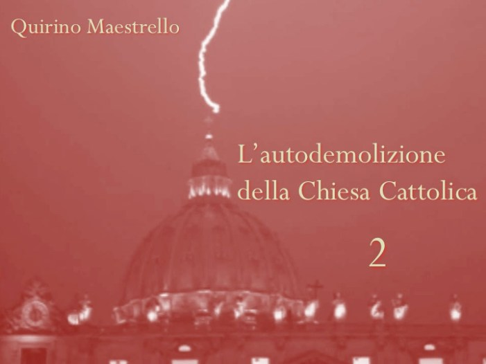 L'autodemolizione della Chiesa Cattolica: 2. Origine della crisi