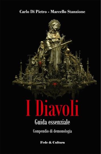 Compendio di demonologia: «I Diavoli. Guida essenziale»