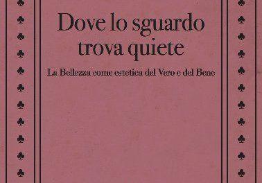 Dove lo sguardo trova quiete: nuovo libro di Corrado Gnerre