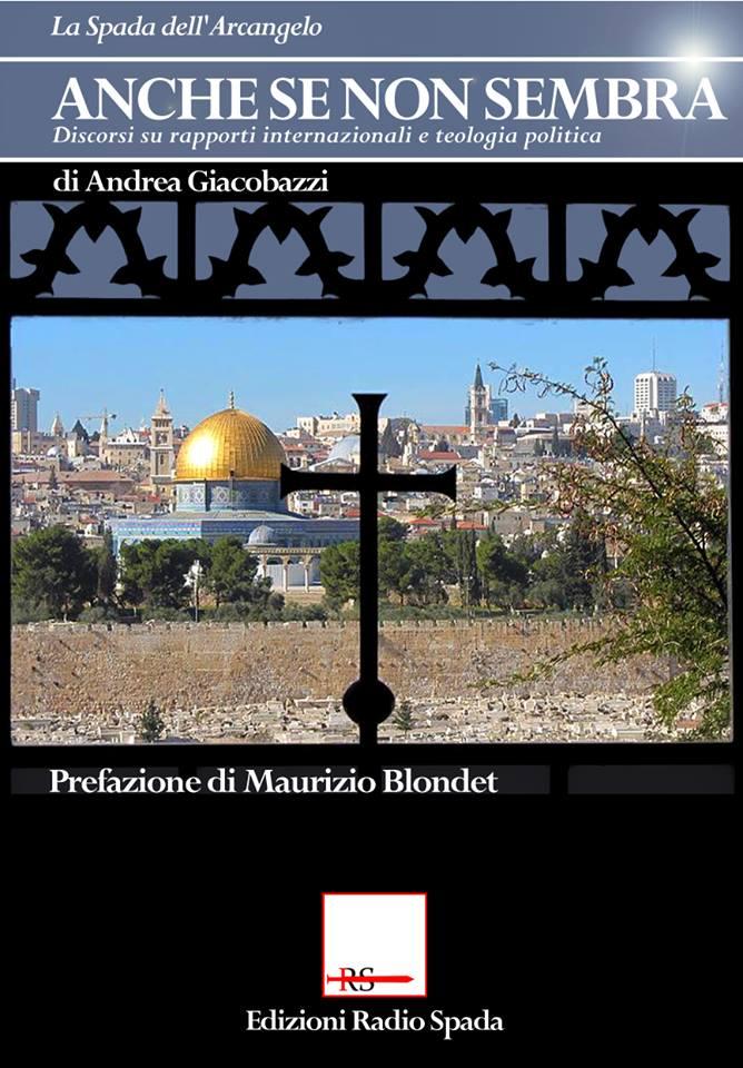 [EDIZIONI RADIO SPADA] Prossimamente – con prefazione di Blondet – il nuovo libro di Giacobazzi