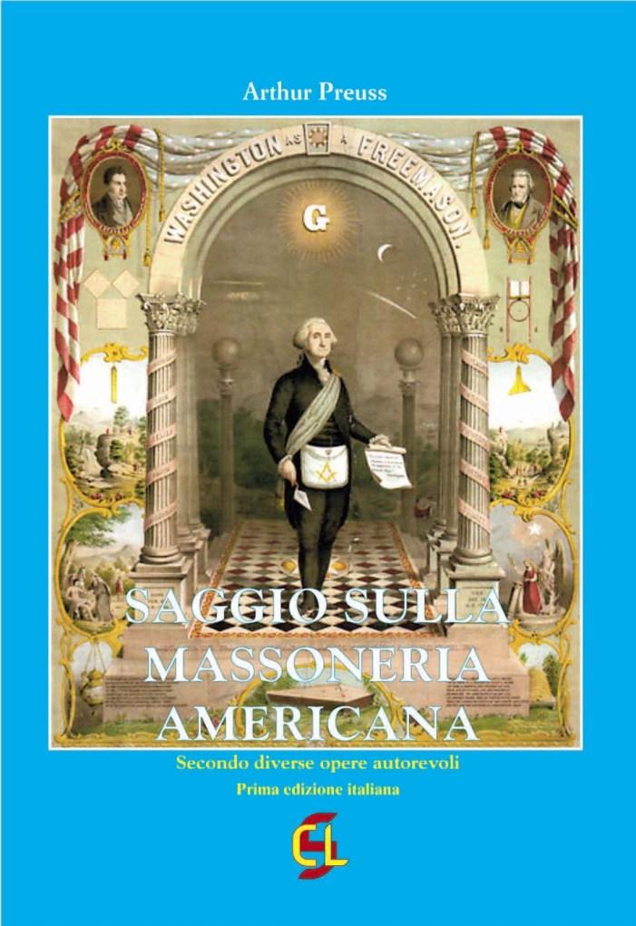 Recensione di  Saggio sulla massoneria americana di Arthur Preuss, un libro imperdibile